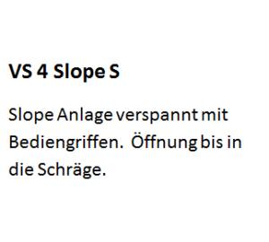 VS 4 Slope S, VS4Slope S, VS4 Slope S, VS 4Slope S